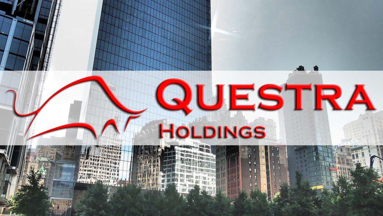 Questra Holdings et Vous !